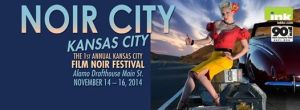 Noir City Kansas City - The 1st Annual Kansas City Film Noir Festival, November 14 - 16, 2014, featuring 10 Film Noir Classics, discussions, and special performances.