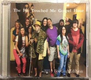 "Ltd. Edition 2015 broadcast of ""The He Touched Me Gospel Hour"" - Bootleg Edition"