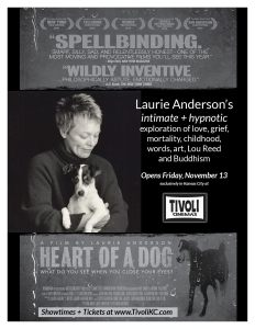 HEART OF A DOG opens at The Tivoli on Friday, November 13.
